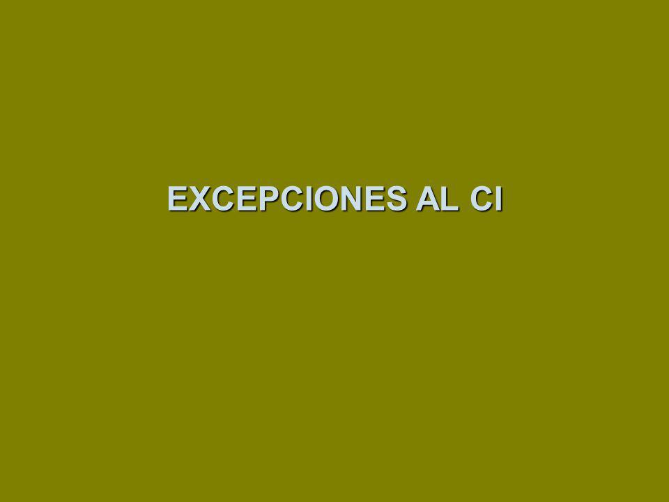 EXCEPCIONES AL CI