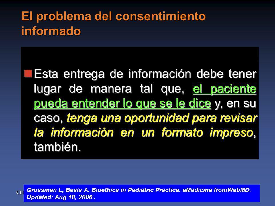 CHQG El problema del consentimiento informado Esta entrega de información debe tener lugar de manera tal que, el paciente pueda entender lo que se le dice y, en su caso, tenga una oportunidad para revisar la información en un formato impreso, también.