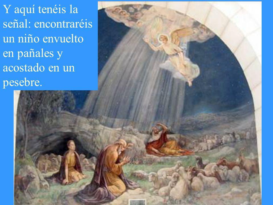 Hoy, en la ciudad de David, os ha nacido un Salvador: el Mesías, el Señor.