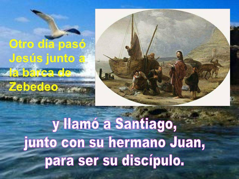 Otro día pasó Jesús junto a la barca de Zebedeo
