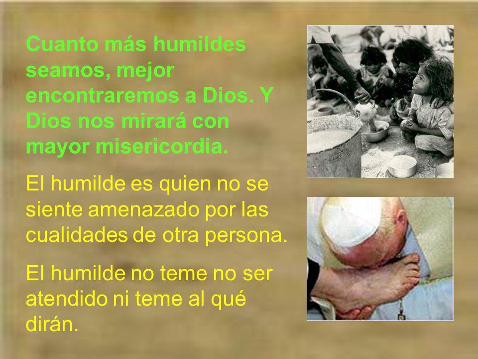La palabra humildad proviene de humus, que significa tierra o tierra húmeda.