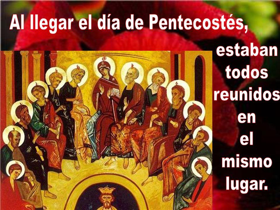Lo narra el libro de los Hechos de los Apóstoles. Es la primera lectura en la misa de este día. Hech 2, 1-11 Dice así: