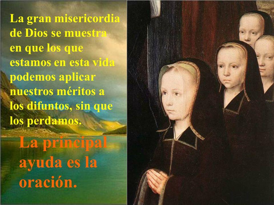 En el Purgatorio se sufre con esperanza, porque esperan la visión eterna en el cielo.