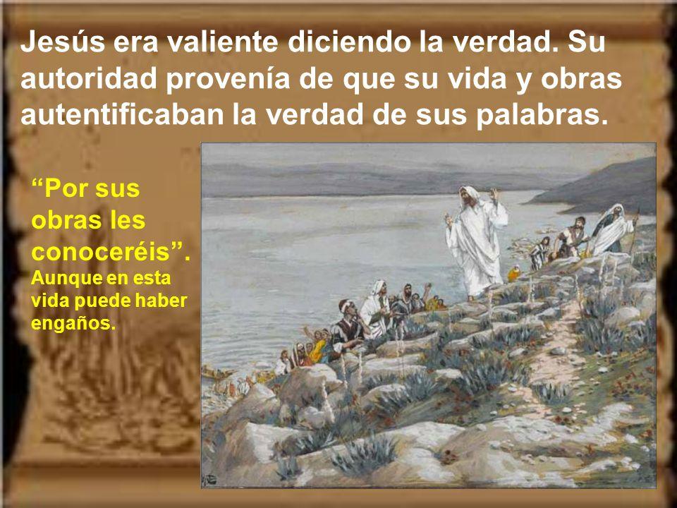 Ser fieles a la palabra de Dios significa ser sinceros y leales, a imitación de Jesús.