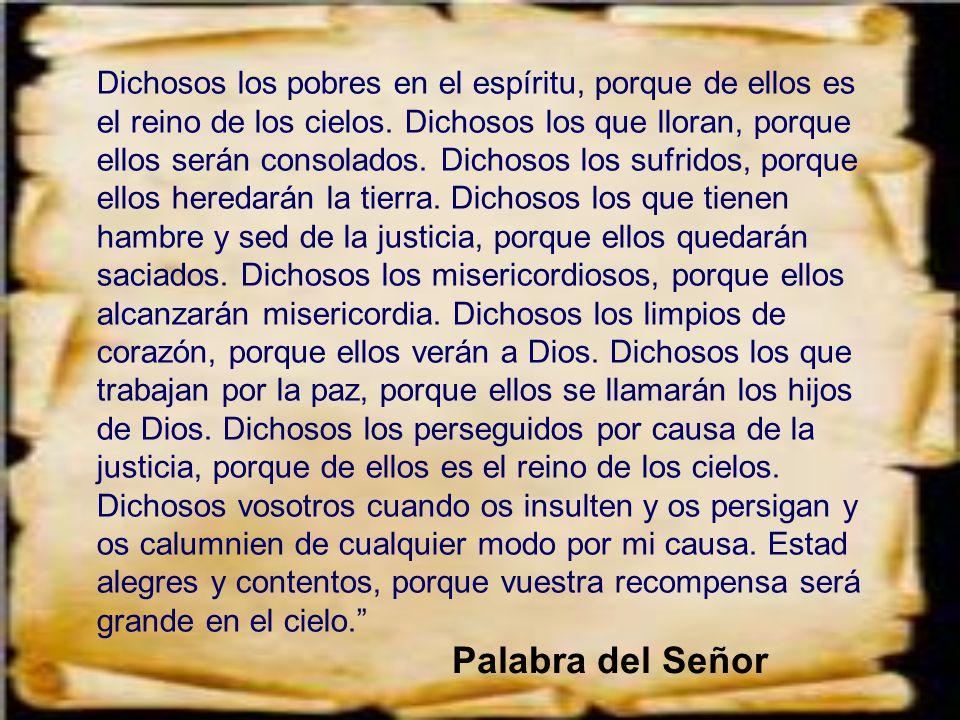 Dichosos los pobres en el espíritu, porque de ellos es el reino de los cielos.