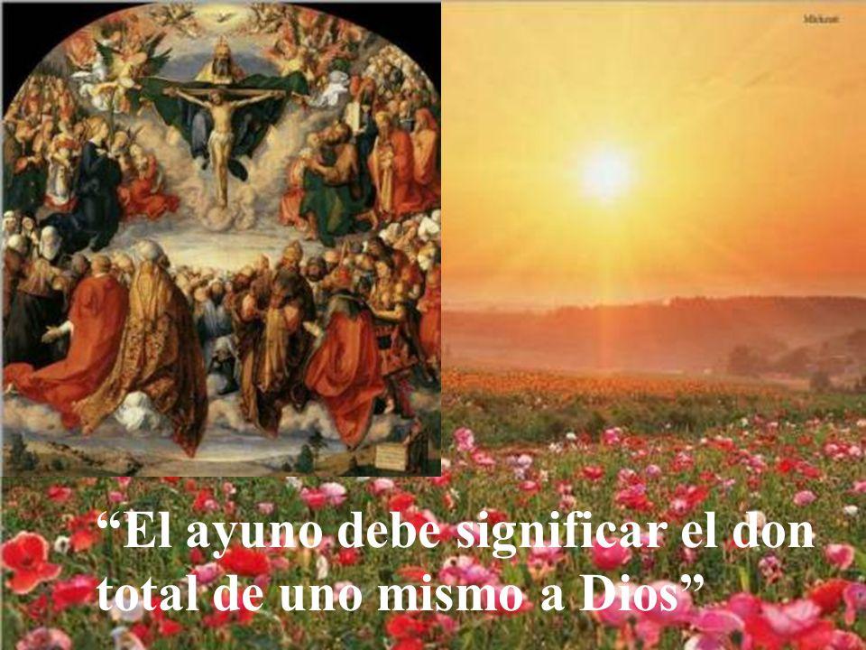 Para un cristiano, el ayuno debe servir para mortificar el egoísmo, para controlar los apetitos de la naturaleza debilitada por los pecados.