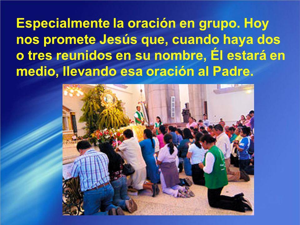 La voz de Dios nos puede venir de muchas maneras; pero nos vendrá sobre todo si, siendo centinelas, nos ponemos en oración: los padres por sus hijos y