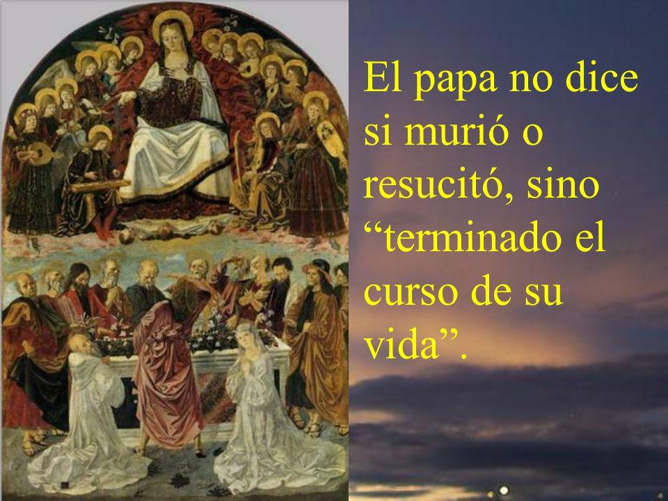 En 1950 el papa Pío XII, atendiendo al clamor popular y a la petición de los obispos declaró ser dogma de fe la Asunción de María.