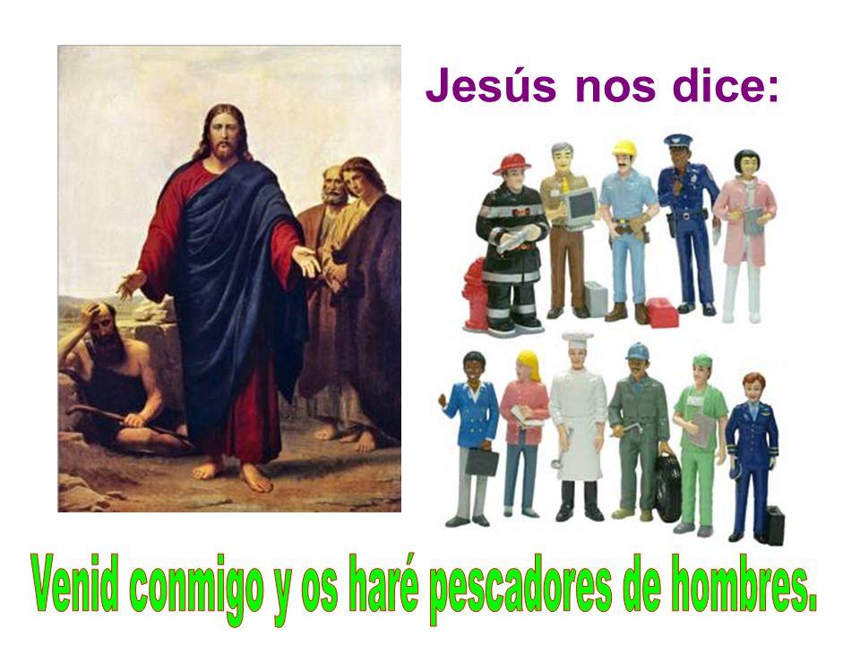 Jesús nos dice: