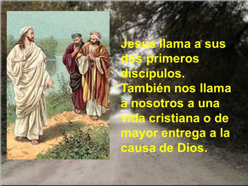 Jesús llama a sus dos primeros discípulos.