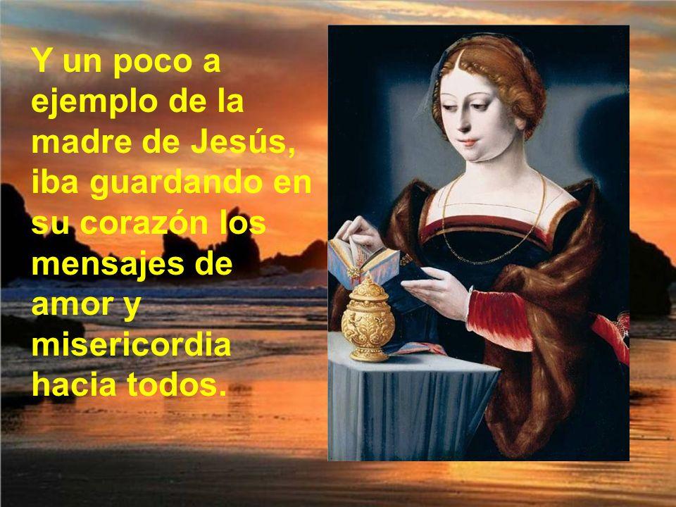 Junto con otras mujeres, que también seguían a Jesús, puso a su disposición sus bienes y su esfuerzo diario.