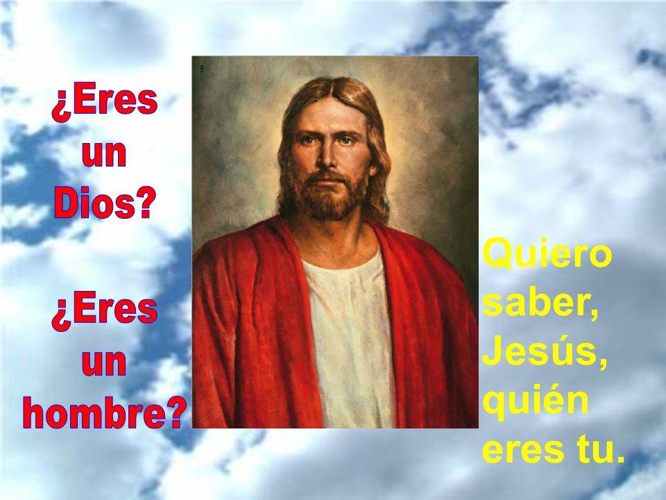 ¿Quién eres tu? Quiero saber, Jesús, quién eres tu. Automático