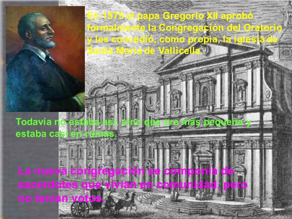 Entre aquellos primeros discípulos estaba Baronio, quien sería célebre historiador, cardenal de la Iglesia y sucesor de san Felipe Neri en la dirección de la congregación de los oratorianos.