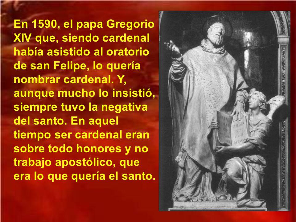 Los últimos años obtuvo san Felipe permiso para celebrar la misa en un pequeño oratorio junto a su cuarto.