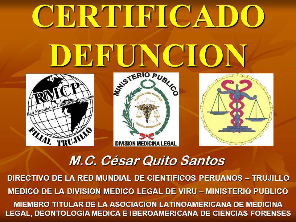 CERTIFICADO DEFUNCION DIRECTIVO DE LA RED MUNDIAL DE CIENTIFICOS PERUANOS – TRUJILLO MEDICO DE LA DIVISION MEDICO LEGAL DE VIRU – MINISTERIO PUBLICO M