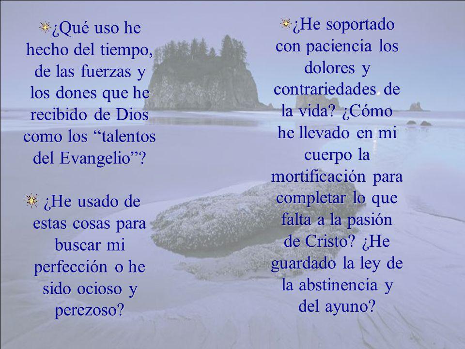 C) El Señor Jesucristo dice: Sed perfectos como el Padre celestial ¿Cuál es la orientación fundamental de mi vida.