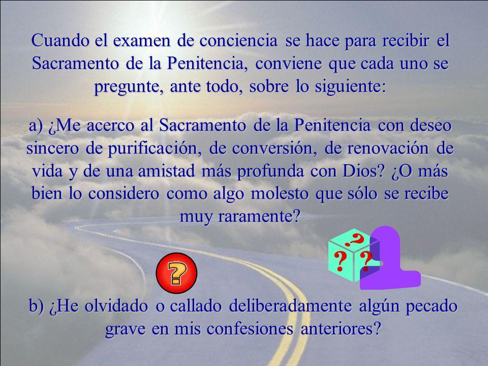 I.ESQUEMA PARA EL EXAMEN DE CONCIENCIA del Ritual Romano de los Sacramentos.