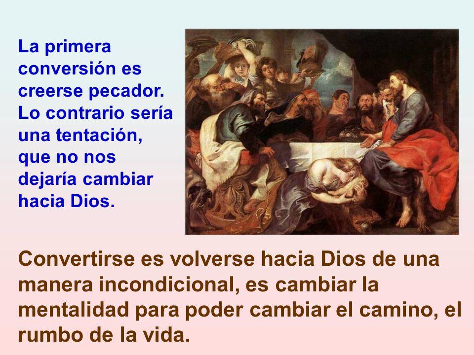 Es necesaria la conversión porque ha llegado el Reino de Dios.