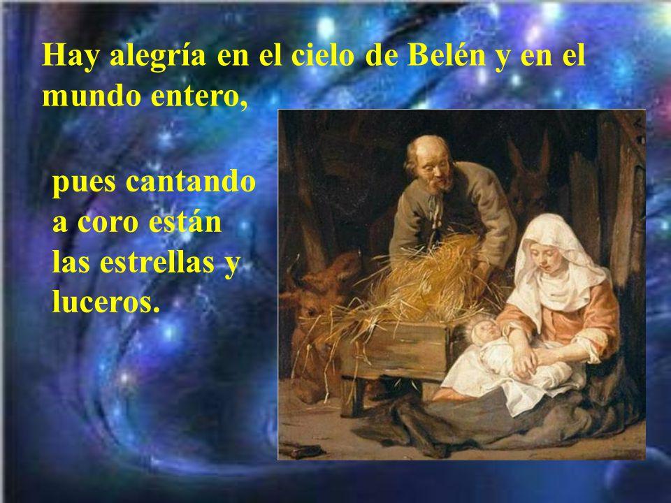 De rodillas, junto al Niño, un villancico canta- mos, que a María y a José pareceles ha gustado.