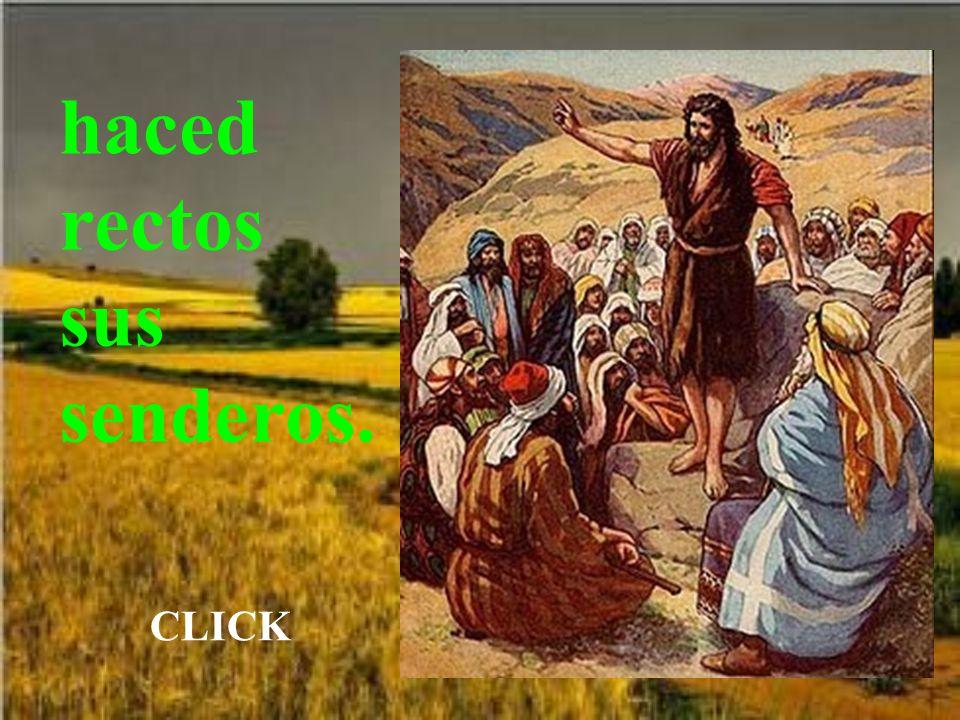 Preparad los caminos del Señor, Automático