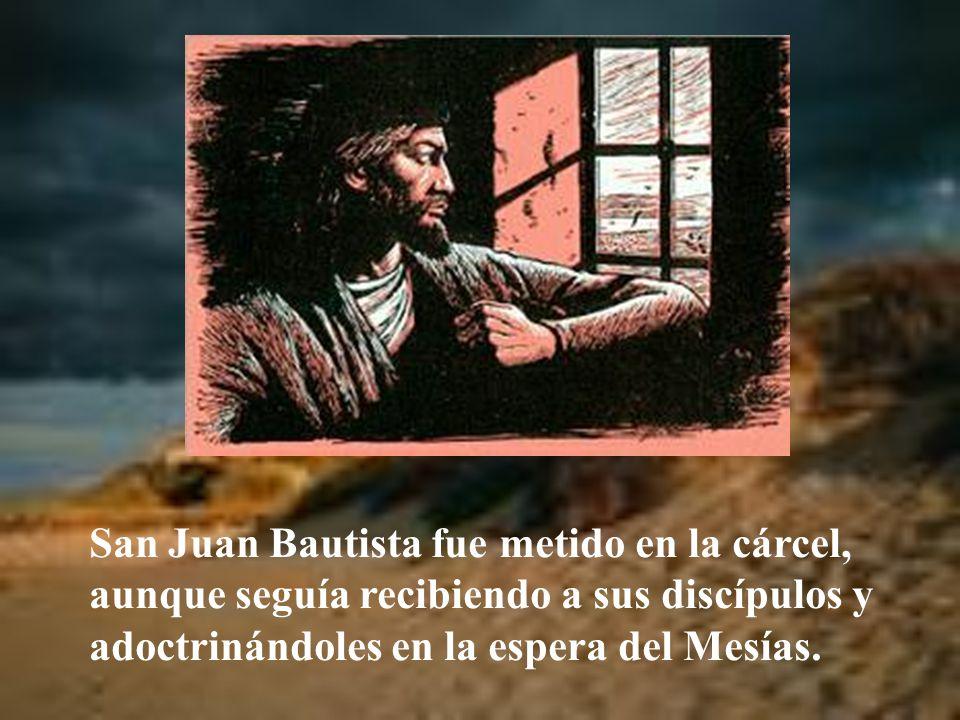 Logró que Juan Bautista fuera apresado. Esto le ocasionó un odio por parte de Herodías, la que no debía ser mujer de Herodes.