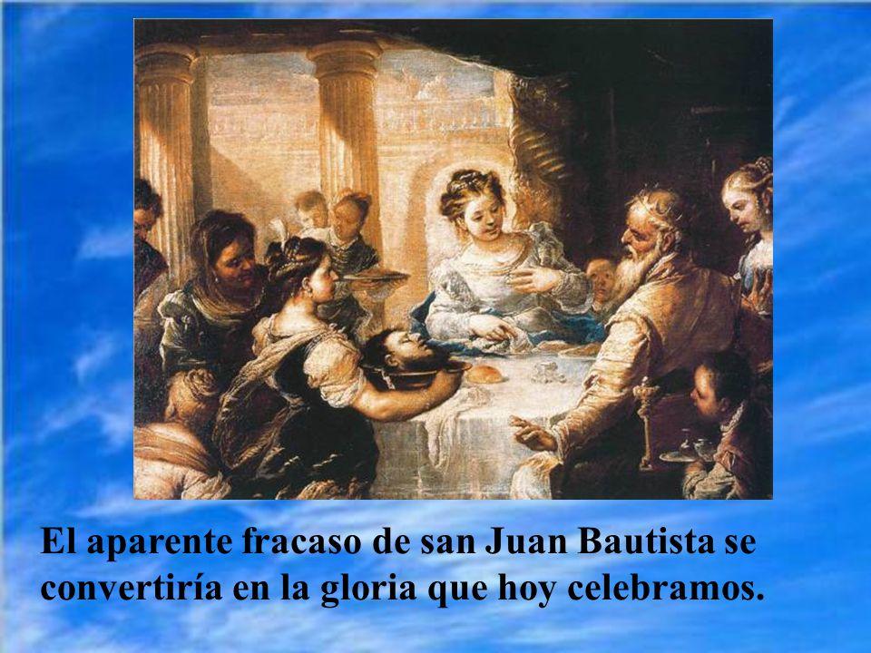 De esta manera san Juan Bautista fue mártir de su deber.