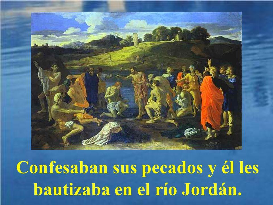Juan Bautista predicaba en el desierto, y todo el pueblo acudía hacia él.