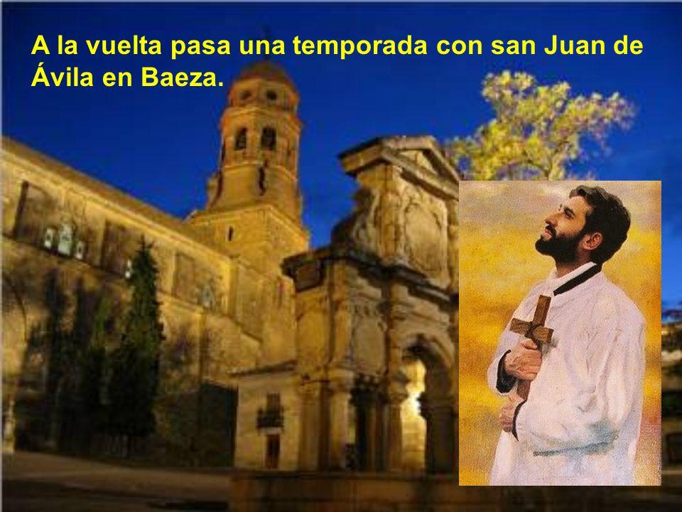 San Juan de Ávila le mandó a Juan Ciudad, con cartas de recomendación, al santuario de Guadalupe en Extremadura para que aprendiese algo de medicina y