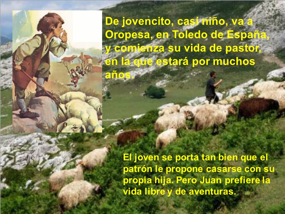 San Juan de Dios nació el año 1495. No podemos decir dónde, pues unos, los más, creen que nació en Portugal, mientras que otros dicen que nació en un
