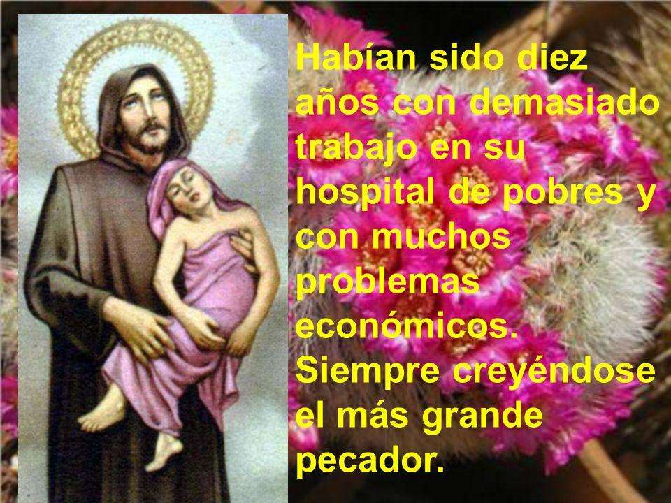 El 8 de Marzo de ese año, 1550, sintiendo que le llegaba la muerte, se arrodilló en el suelo y exclamó: Jesús, Jesús, en tus manos me encomiendo. Y as