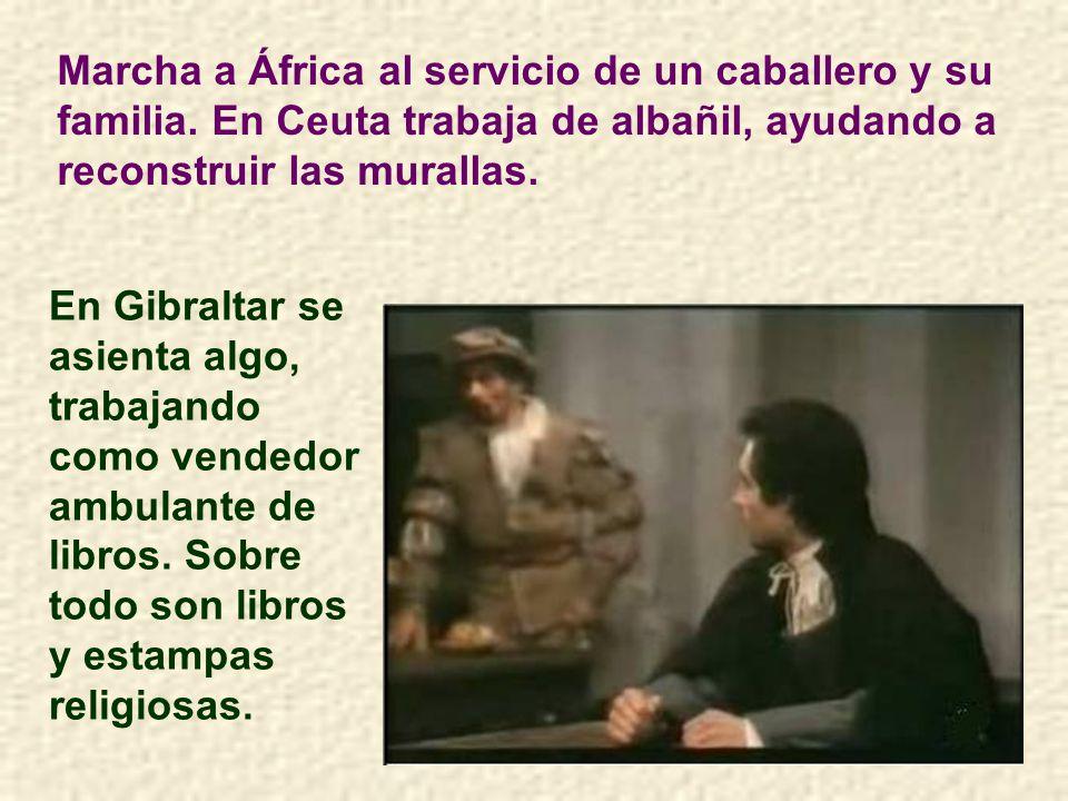 Después de venir del ejército, va a su pueblo; pero no tiene familiares cercanos y se vuelve a España. Comienza una vida errante por Sevilla, Ceuta, G