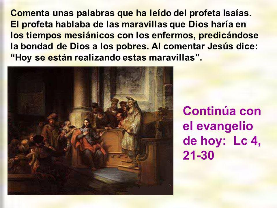 El evangelio de este domingo comienza con la misma frase con que terminaba el domingo pasado.