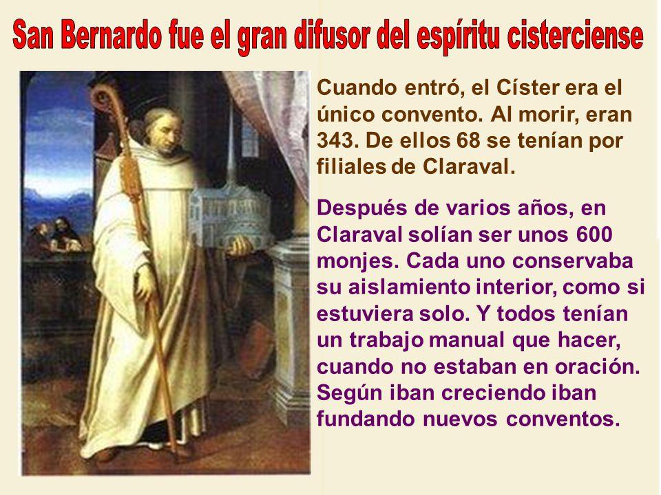 San Bernardo participó profundamente en la formación del espíritu cisterciense, cuya regla era, en la práctica, una crítica de la de Cluny, pues eran
