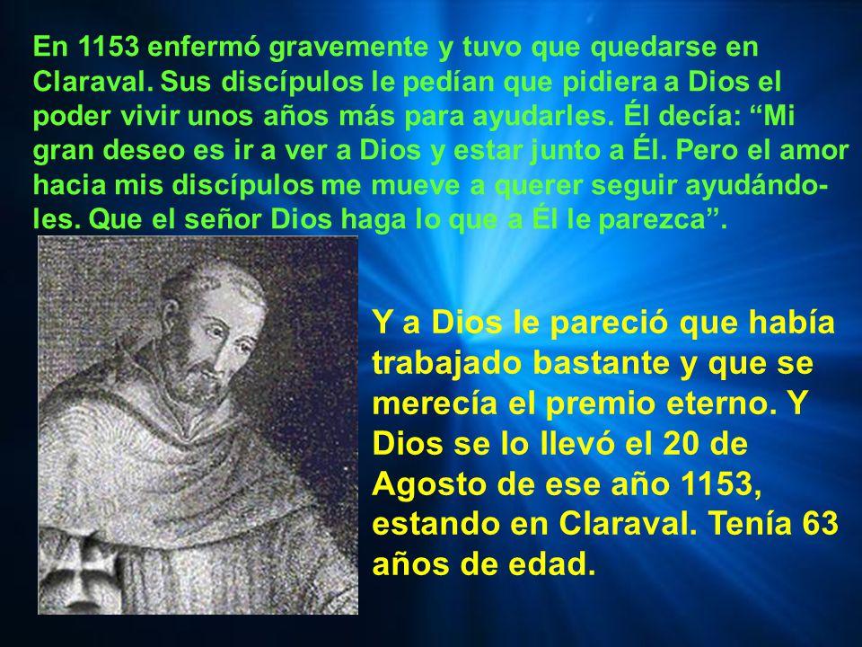 Pero la cruzada fracasó. San Bernardo quedó para muchos como embaucador y falso profeta. Su consuelo era que había sido criticado él y no Dios. Él más