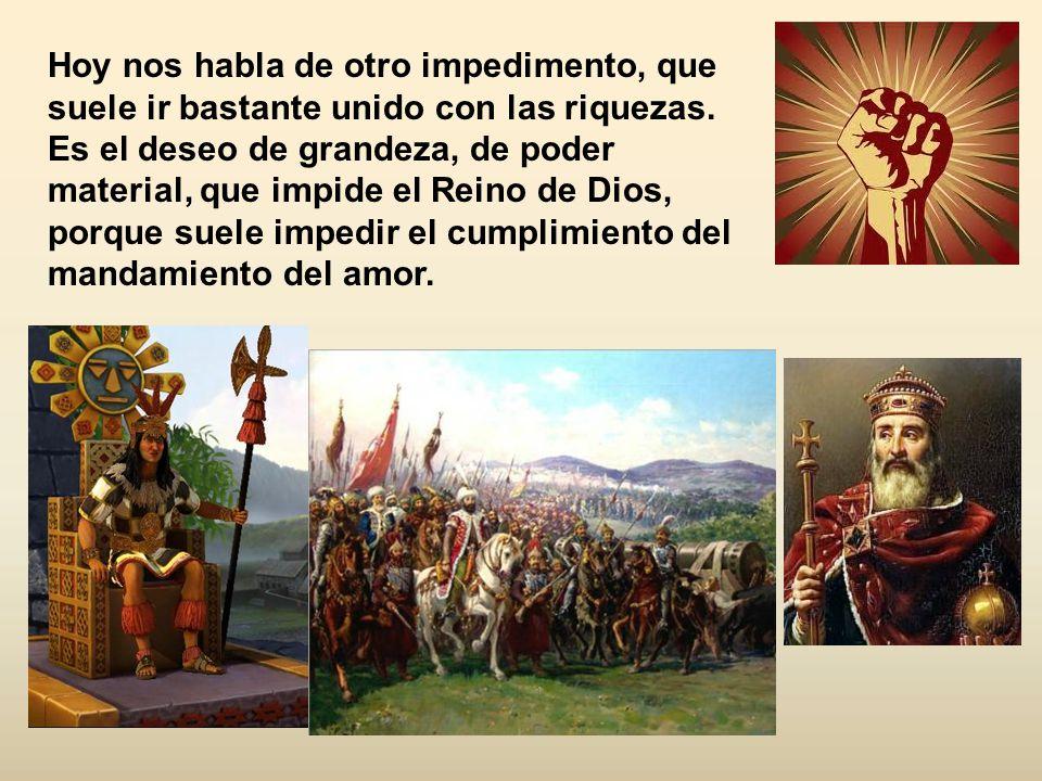 El domingo pasado veíamos, en la escena del joven rico, que las riquezas suelen ser un impedimento grande para conseguir el Reino de Dios.