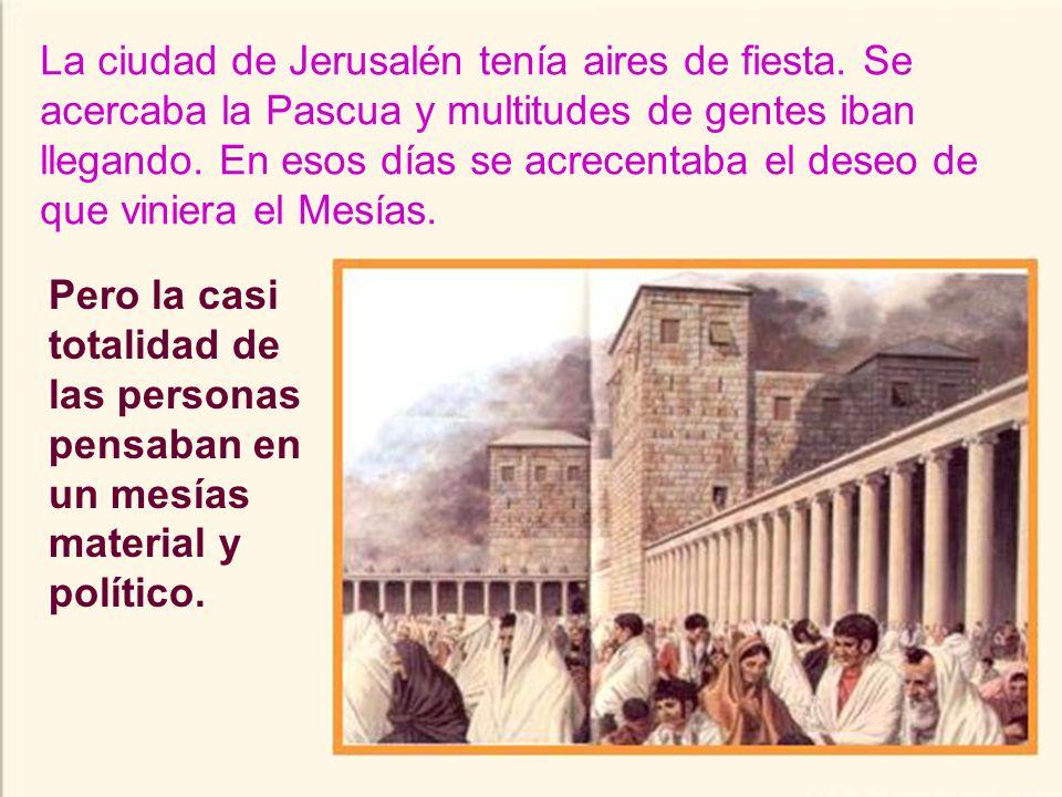 Al entrar en Jerusalén, toda la ciudad preguntaba alborotada: ¿Quién es éste? La gente que venía con él decía: Es Jesús, el profeta de Nazaret de Gali