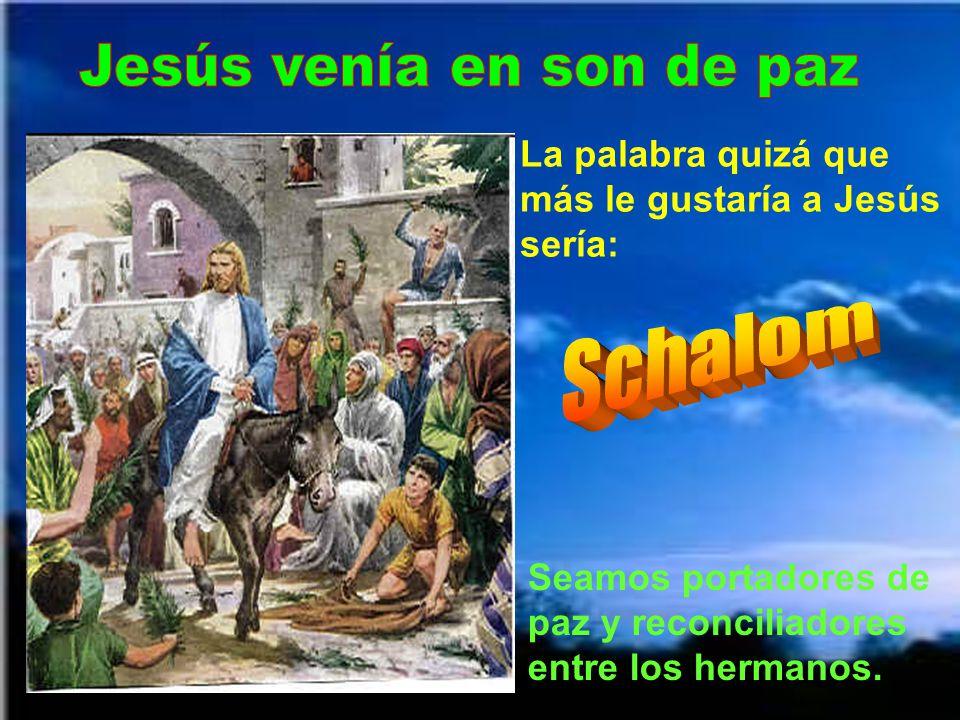 Nosotros siempre, pero hoy, especialmente en la procesión de ramos, debemos aclamarle con el corazón: ¡Hosanna al Hijo de Dios! Bendito quien viene en