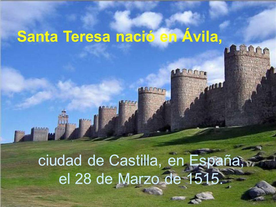 Una hermana de santa Teresa, Juana de Ahumada, tenía una casa medio abandonada, allí mismo en Ávila.