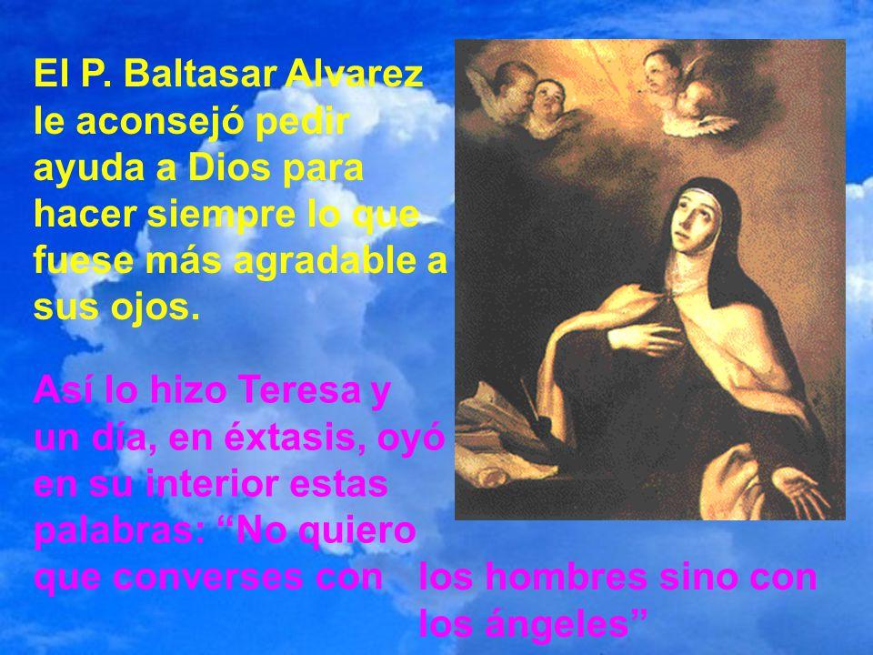 El principal doctor en Ávila, que era el padre Daza, dictaminó que Teresa era víctima de los engaños del demonio. Dios a veces permite la oscuridad de