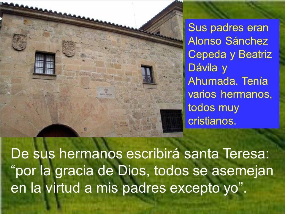 Santa Teresa nació en Ávila, ciudad de Castilla, en España, el 28 de Marzo de 1515.