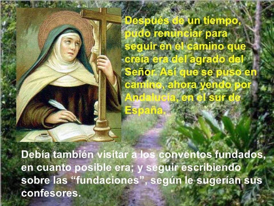 Santa Teresa aceptó el cargo, como obediencia; pero tuvo muchos problemas, pues las religiosas se negaron a obedecer a la nueva superiora. Fue ganándo