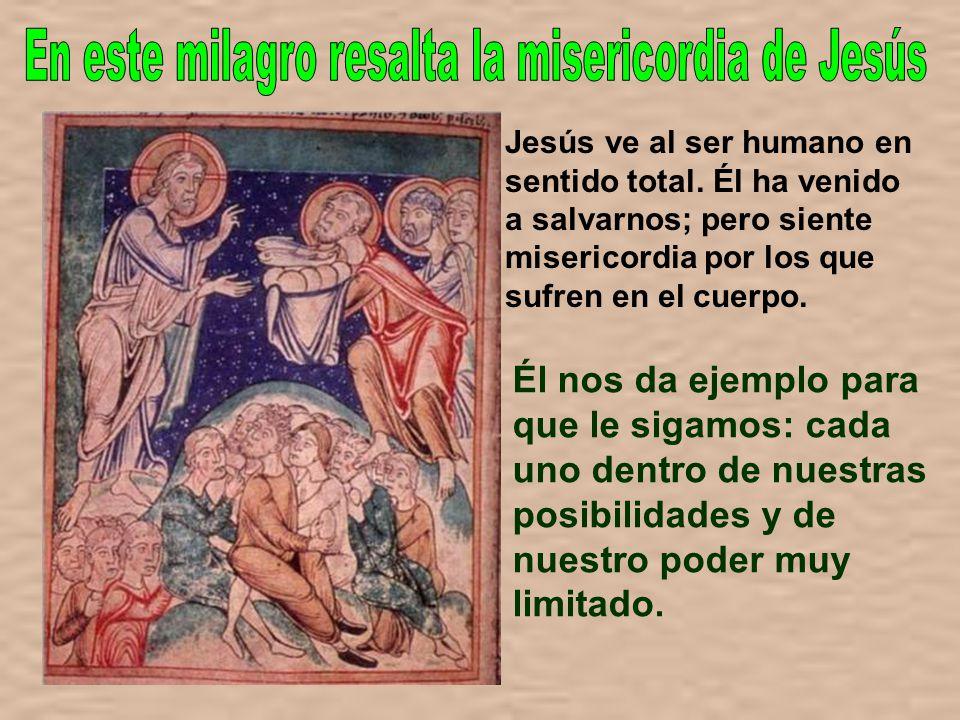 Otro evangelista nos dice que fue un muchacho quien dio los cinco panes y dos peces. El hecho es que la palabra de Jesús, llena de amor y pidiendo col