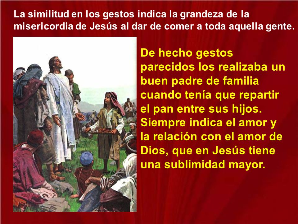 Son los mismos gestos que Jesús realizó en la Última Cena para instituir la Eucaristía.
