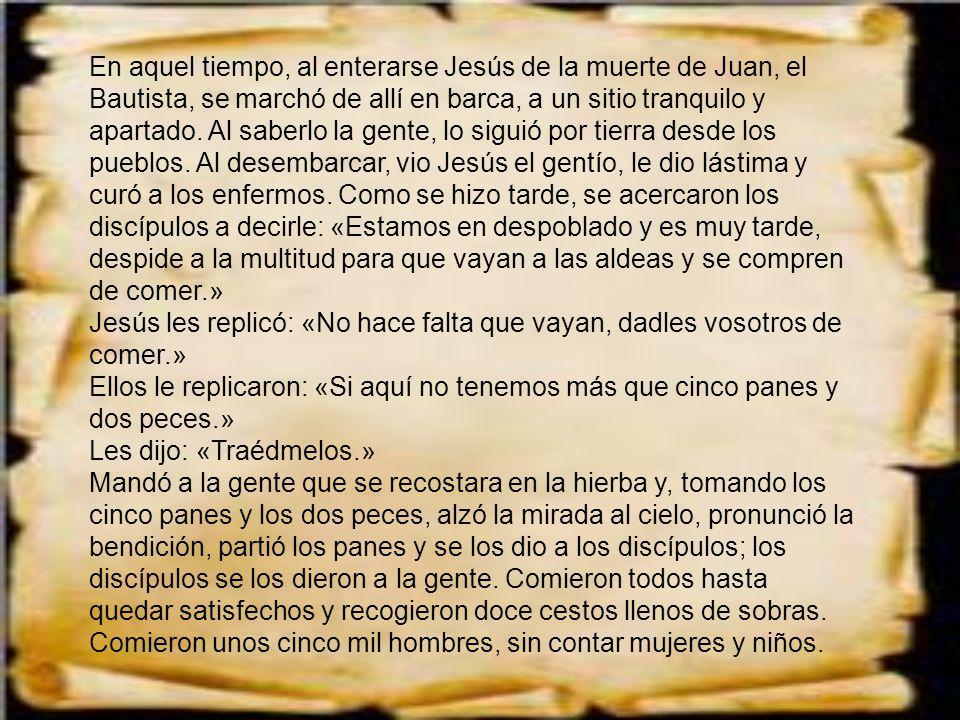 Jesús ve al ser humano en sentido total.