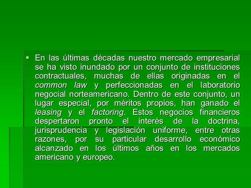 Autorización del Ministerio de Hacienda El contrato de leasing tiene un carácter mercantil, ya que una de las partes siempre ha de ser una entidad mercantil, la sociedad de leasing.