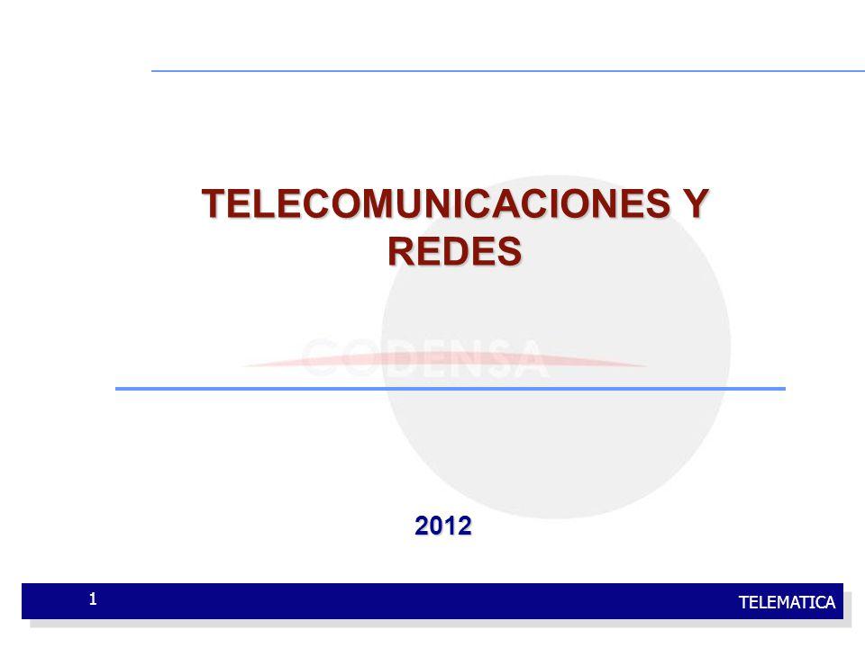 TELEMATICA 1 TELECOMUNICACIONES Y REDES 2012