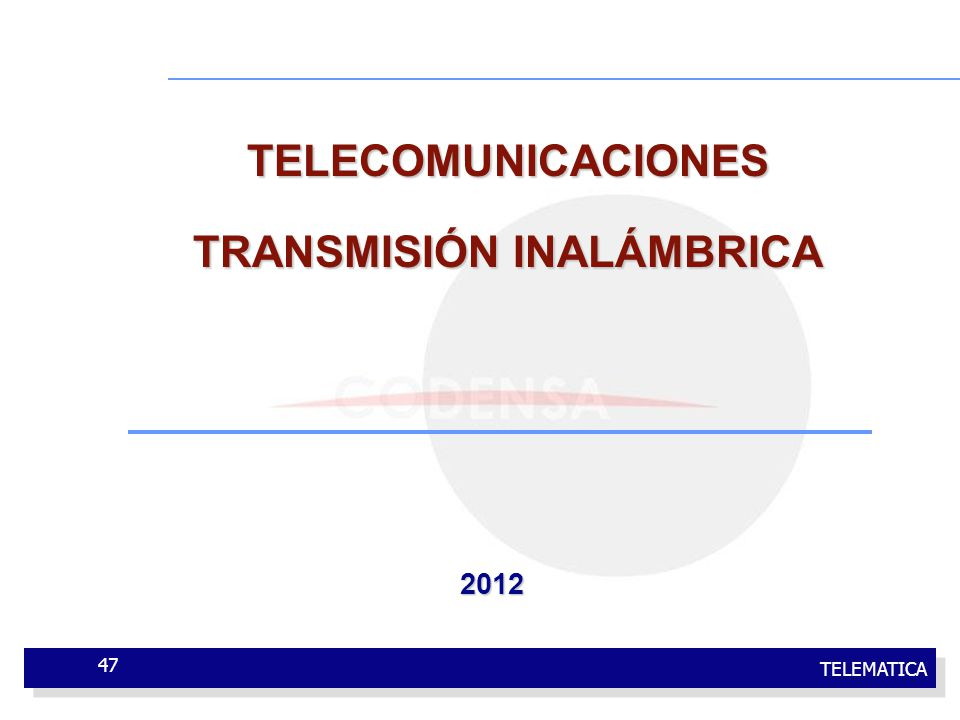 TELEMATICA 47 TELECOMUNICACIONES TRANSMISIÓN INALÁMBRICA 2012