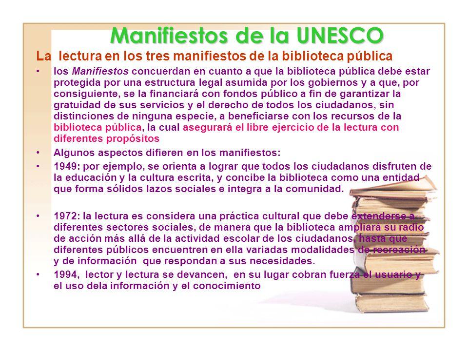En cuanto a la lectura menciona lo siguiente: Las siguientes misiones clave, referentes a la información, la alfabetización, la educación y la cultura