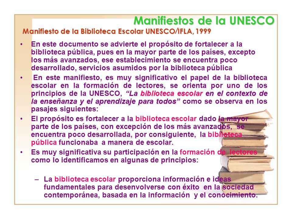 La lectura en los tres manifiestos de la biblioteca pública los Manifiestos concuerdan en cuanto a que la biblioteca pública debe estar protegida por