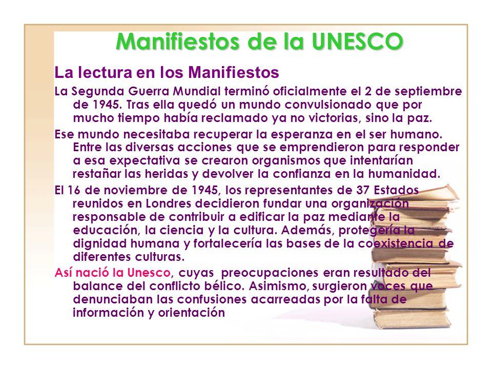 La lectura en los Manifiestos. Hacia un Manifiesto de la Lectura y La Encuesta Internacional de Lectura para América Latina y el Caribe Elsa M. Ramíre